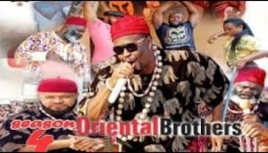 Video: Oriental Brothers [Season 4] - 2018 Latest Nigerian Nollywoood Movies